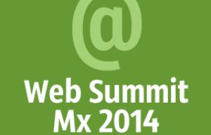 Todo un éxito el Web Summit Mx 2014