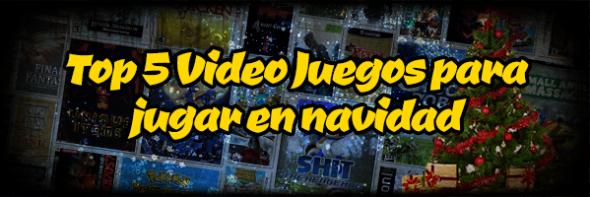 Top 5 VideoJuegos para jugar en navidad