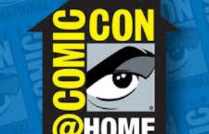 Todo lo que necesitas saber sobre Comic-con@Home